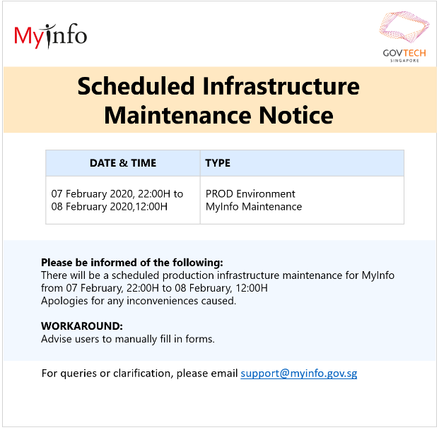 MyInfo Scheduled Production Maintenance Notice: 07 Feb, 22:00H - 08 Feb, 12:00H
